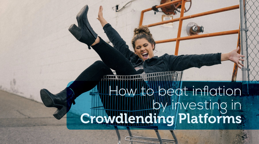 How to Beat Inflation by Investing in Crowdlending Platforms